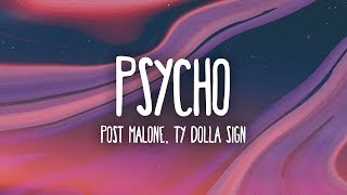 Download Lagu Post Malone - Psycho (Lyrics) ft. Ty Dolla $ign Gratis STAFABAND