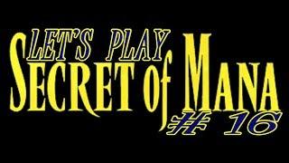 Let's Play ~ Secret of Mana {Part 16} - Northtown Ruins