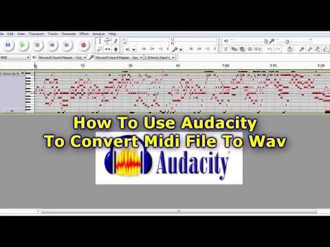 Use Audacity To Convert Midi File To Wav