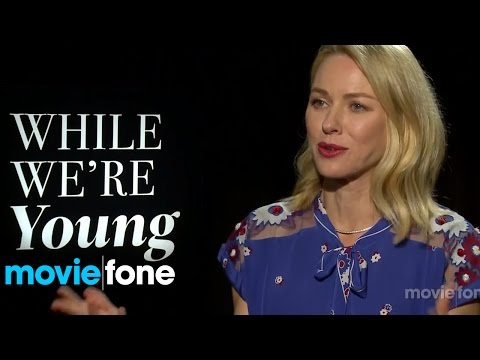 'While We're Young' | Naomi Watts Interview