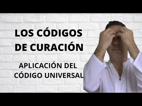 Los Códigos de Curación Aplicación: El Código Universal
