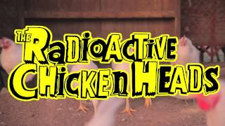 "Radioactive Chicken Heads ""Deviled Egg"" music video teaser"
