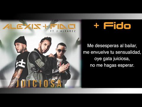 Alexis y Fido Feat J Alvarez - Juiciosa