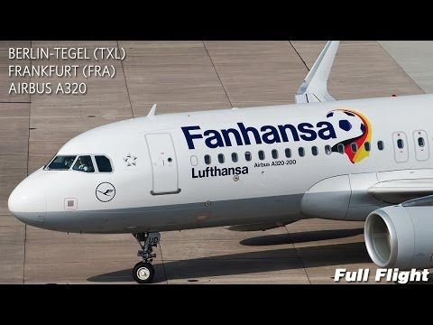 Lufthansa LH191 Full Flight - Berlin Tegel to Frankfurt (Airbus A320 Sharklets)