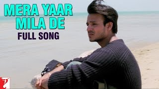 Download Mera Yaar Mila De - Full Song | Saathiya | Vivek Oberoi | Rani Mukerji | A. R. Rahman 3Gp Mp4