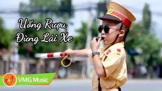 Uống Rượu Đừng Lái Xe - Bé NGUYỄN HẢI ANH | OFFICIAL MV | Nhạc Thiếu Nhi Hay Nhất 2018