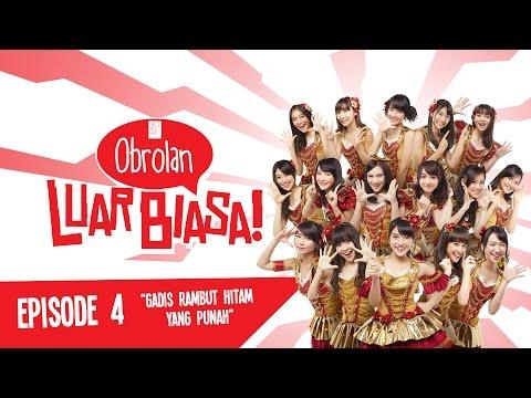 download lagu Obrolan JKT48 Eps.4 Gadis Berambut Hitam Yang Punah gratis