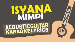 download lagu Isyana - Mimpi Acoustic Karaoke Instrumental gratis