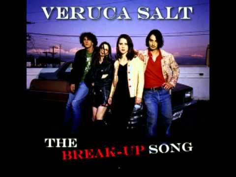 Veruca Salt - Break - Up The Song