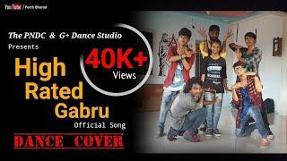 High Rated Gabru  || Official Song || Dance Cover || The PNDC || G+ Dance Studio