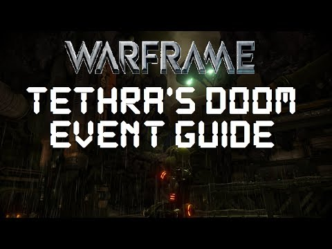 Warframe: Tethra's Doom Event - How To Get All Rewards (500+ Points Event Guide)