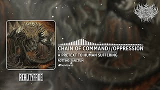 A PRETEXT TO HUMAN SUFFERING - CHAIN OF COMMAND//OPPRESSION [SINGLE] (2020) SW EXCLUSIVE