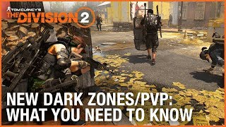 The Division 2: New Dark Zones and PVP – What You Need to Know | Ubisoft [NA
