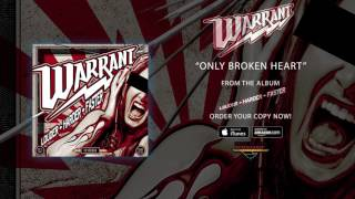 WARRANT - Only Broken Heart (audio)