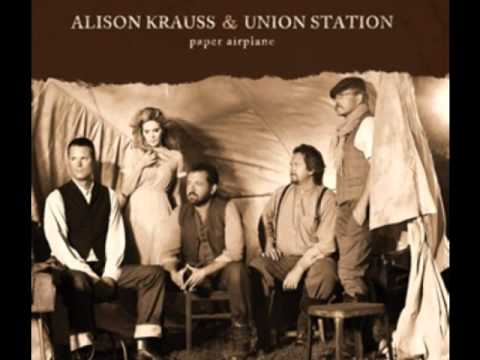 Alison Krauss and Union Station - Dimming Of The Day