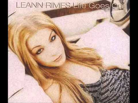 LEANN RIMES - Life Goes On (ALMIGHTY REMIX)