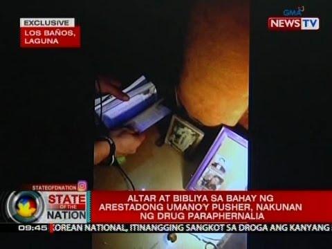 SONA: Altar at bibliya sa bahay ng arestadong umano'y pusher, nakunan ng drug paraphernalia