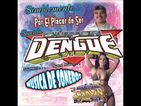 sonido super dengue ---termino (salsa romantica)