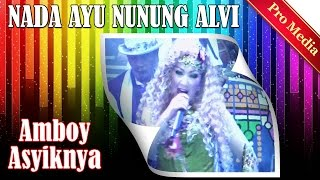 Amboy Asyiknya - Nunung Alvi - Nada Ayu [2-6-2015]