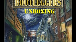 Tabletop Unboxing - Bootleggers