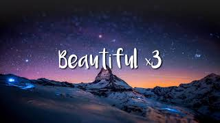 Bazzi - Beautiful (ft.Camila Cabello) Lyrics