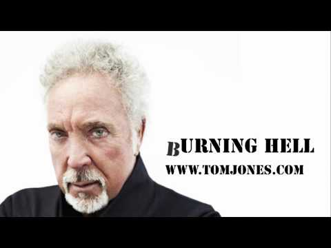 Tom Jones - Burning Hell