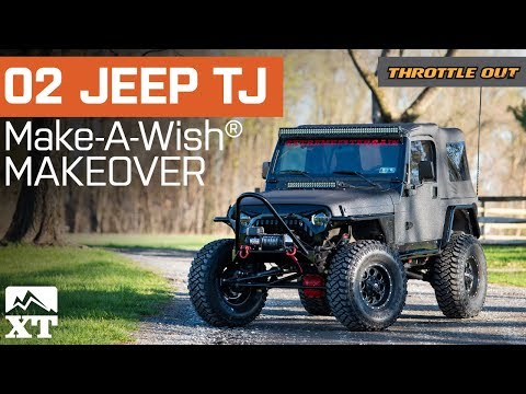 2002 Jeep Wrangler TJ Build For Make A Wish Foundation By ExtremeTerrain - Throttle Out