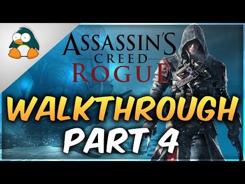 Assassin's Creed Rogue Gameplay Walkthrough Part 4
