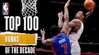 NBA's Top 100 Dunks Of The Decade