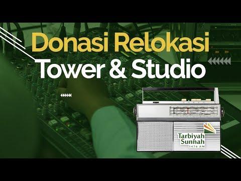 Donasi Relokasi Tower Pemancar dan Studio Radio Tarbiyah Sunnah 1476 AM