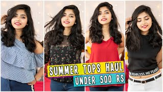 Summer Tops Haul Under ₹500(11 Tops) | College Lookbook