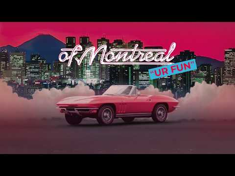 Download  of Montreal - UR FUN FULL ALBUM STREAM Gratis, download lagu terbaru
