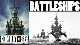 COMBAT AT SEA | Battleships