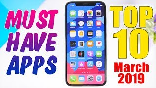 10 MUST HAVE iPhone Apps - March 2019 !