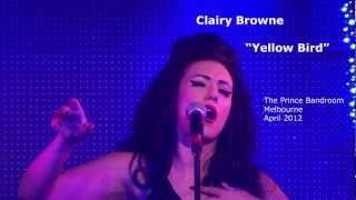 Yellowbird - Clairy Browne