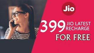 jio Sim free recharge rs 399    Limited period offer