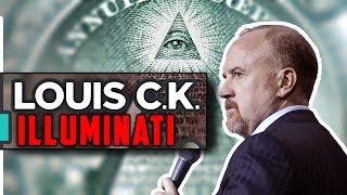 Louis CK on Illuminati!!!