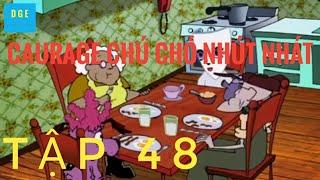 COURAGE Chú chó nhút nhát tập 48( tập cuối) - MẶT NẠ ĐÁNG SỢ [ tập phim kinh dị và đáng sợ nhất ]
