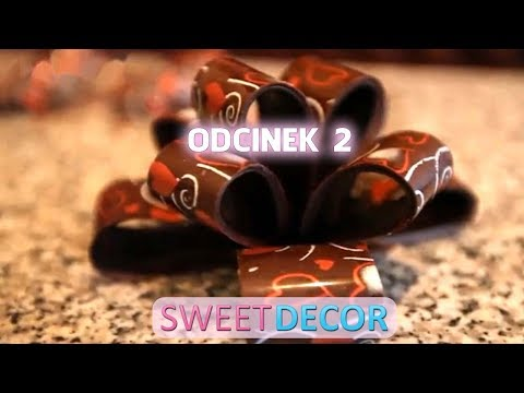 Sweet Decor Tutorial - odcinek 2