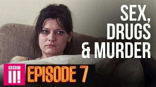 Being A Mother Inside Britain's Legal Red Light District | Sex, Drugs & Murder - Episode 7