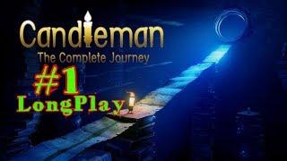 Прохождение игры Candleman: The Complete Journey #1➤LongPlay