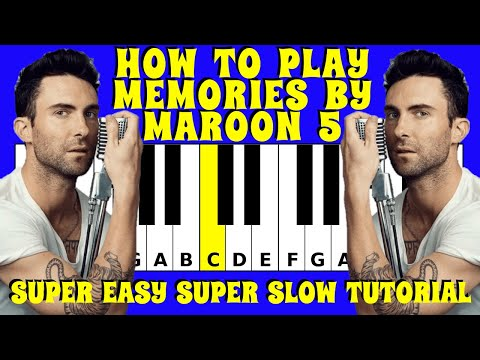 How to play Memories by Maroon 5 on the Piano / Keyboard | Slow and Easy Tutorial with Letters