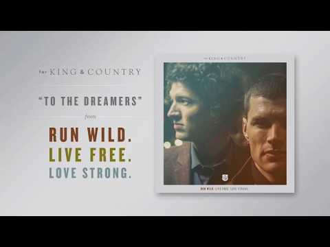 For King And Country - To The Dreamers