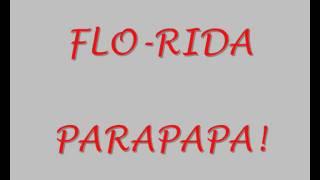 Watch Flo-rida Parapapa video