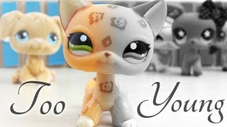 LPS: Too Young (Short Film)