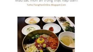 Học tiếng Hàn: Màu sắc món ăn trông thật hấp dẫn