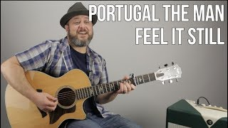 "Download Lagu Portugal The Man ""Feel it Still"" Guitar Lesson Gratis STAFABAND"