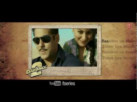 SAANSON NE FULL SONG WITH LYRICS DABANGG 2 | SALMAN KHAN SONAKSHI...