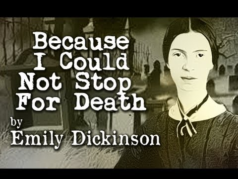 a plot review of emily dickinsons because i could not stop for death Because i could not stop for death tpcastt - emily dickenson t - title p - paraphrase c - connotation a dickinson almost seems content with death the pearl plot diagram.