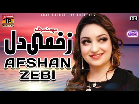 Zakhmi Dil, Afshan Zebi video